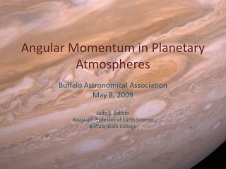 Angular Momentum in Planetary Atmospheres