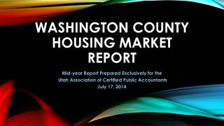 Washington County Housing market REPORT