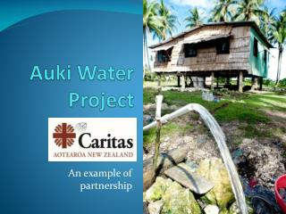 Auki Water  Project