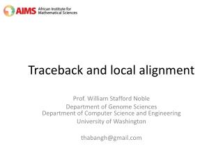 Traceback  and local alignment