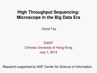 High Throughput Sequencing: Microscope in the Big Data Era
