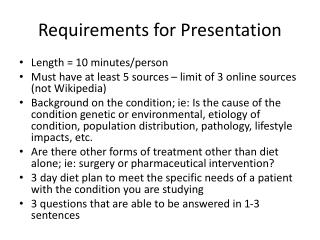 Requirements for Presentation