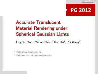 Accurate Translucent Material Rendering under Spherical Gaussian Lights
