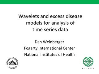 Wavelets and excess disease  models for analysis of  time series data