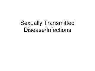 Sexually Transmitted Disease/Infections