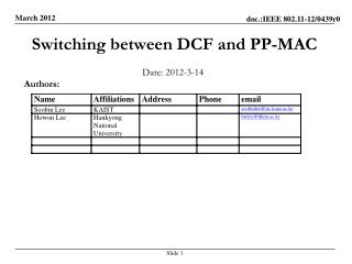 Switching between DCF and PP-MAC