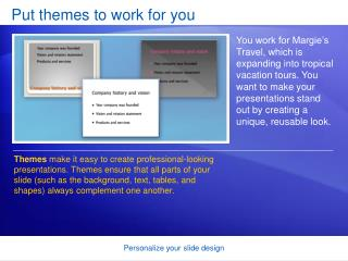 Put themes to work for you