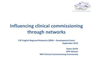 Influencing clinical commissioning through networks