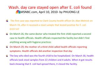 Wash. day care stayed open after E. coli found MSNBC, April 10, 2010- by PHUONG LE