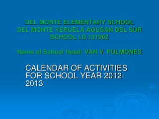 CALENDAR OF ACTIVITIES FOR SCHOOL YEAR 2012-2013