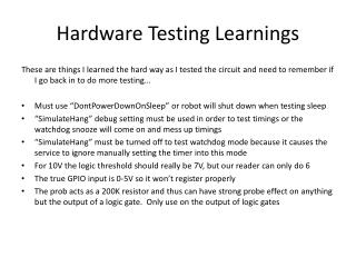 Hardware Testing  Learnings