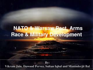 NATO & Warsaw Pact, Arms Race & Military Development