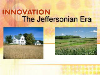 The Jeffersonian Era