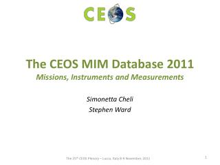The CEOS MIM Database 2011 Missions, Instruments and Measurements