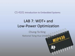 LAB 7: WDT+ and  Low-Power Optimization