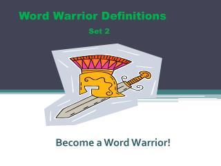 Word Warrior Definitions