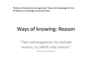 Ways of knowing: Reason