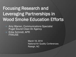 Focusing Research and Leveraging Partnerships in Wood Smoke Education Efforts