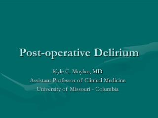 Post-operative Delirium