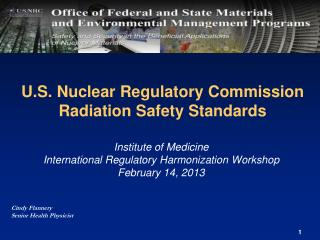 U.S. Nuclear Regulatory Commission Radiation Safety Standards