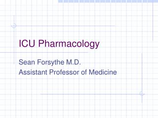 ICU Pharmacology