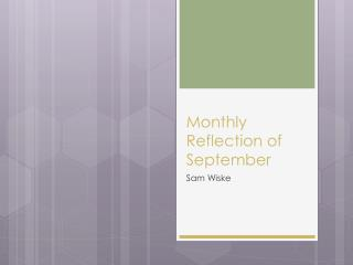 Monthly Reflection of September
