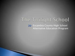 The Twilight School