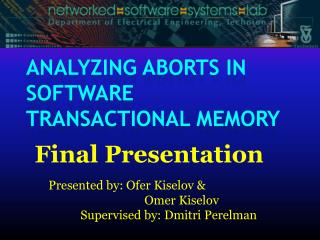 Analyzing Aborts in  Software Transactional Memory