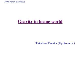 Gravity in  brane  world
