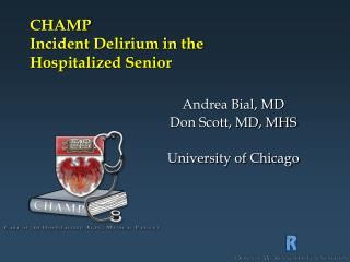 CHAMP Incident Delirium in the  Hospitalized Senior