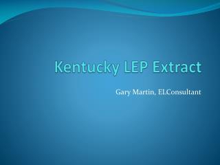 Kentucky LEP Extract