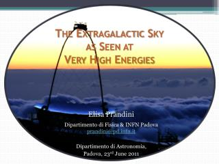 The Extragalactic Sky  as Seen at  Very High Energies