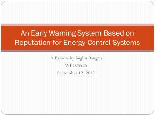 An Early Warning System Based on Reputation for Energy Control Systems