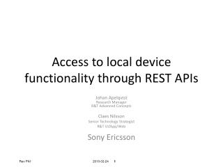 Access to local device functionality through REST APIs