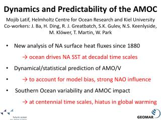 New analysis of NA surface heat fluxes since 1880		 → ocean drives NA SST at decadal time scales