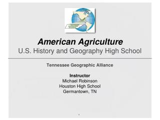 American Agriculture U.S. History and Geography High School