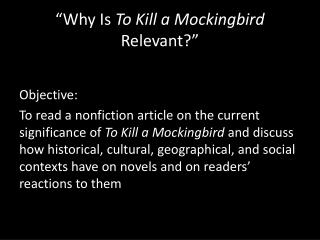 �Why Is  To Kill a Mockingbird  Relevant?�