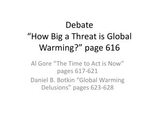 """Debate """"How Big a Threat is Global Warming?"""" page 616"""