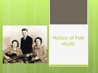 History of Folk Music