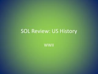 SOL Review: US History
