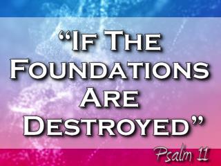 Psalm 11:1-7 (NKJV)