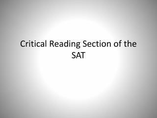 Critical Reading Section of the SAT