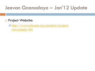 Jeevan Gnanodaya  � Jan�12 Update