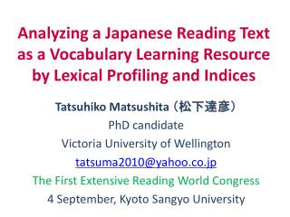 Tatsuhiko  Matsushita  (松下達彦) PhD candidate Victoria University of Wellington