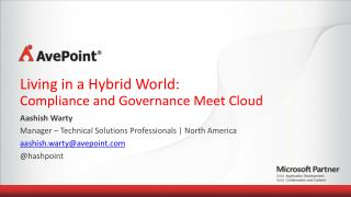 Living in a Hybrid World:  Compliance  and Governance Meet Cloud