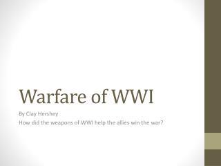 Warfare of WWI