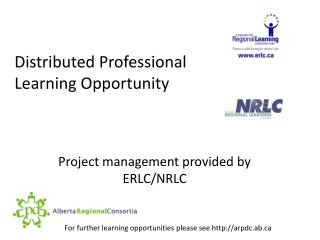 Distributed Professional  Learning Opportunity