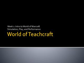 World of  Teachcraft