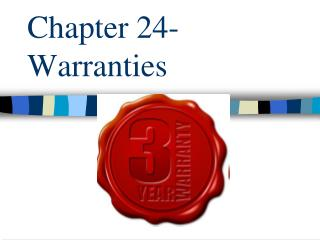 Chapter 24- Warranties