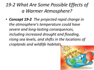 19-2 What Are Some Possible Effects of a Warmer Atmosphere?